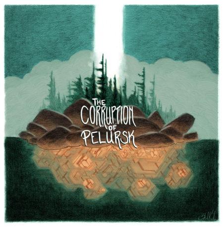 The Corruption of Pelursk Colour Cover